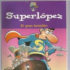 Cómics: SUPER LOPEZ BOTELLON. Lote 56231619