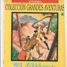 Fumetti: GRANDES AVENTURAS. VOLUMEN I. Nª 1. EL ÚLTIMO MOHICANO. FENIMORE COOPER. EL PERIÓDICO. (C/A14). Lote 56323108