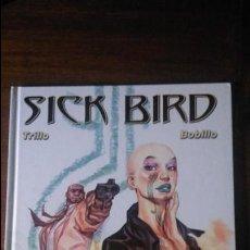 Cómics: SICK BIRD, TRILLO BOBILLO IMAGICA. Lote 56530349