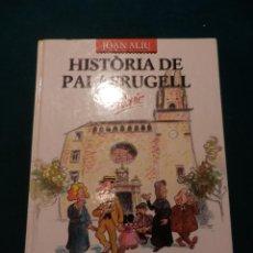 Comics: HISTÒRIA DE PALAFRUGELL EN CÒMIC - JOAN ALIU - SACO ROTO EDICIONES 1988 - TAPA DURA. Lote 56543472