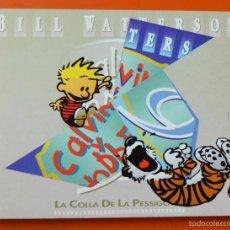 Cómics: CALVIN Y HOBBES - BILL WATTERSON - 1990 MARIO AYUSO EDITOR - LA COLLA DE LA PESSIGOLLA - Nº 9. Lote 56572519
