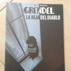 Cómics: GRENDEL LA HIJA DEL DIABLO - POSIBLE ENVÍO GRATIS - ASTIBERRI - DIANA SCHUTZ & TIM SALE. Lote 56648056