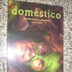 Cómics: DOMESTICO, POR SEBASTIÁN DE CARO Y DIEGO GRECO - PROLOGO DE LINIERS - ARGENTINA - DOMUS - 2007. Lote 23134430