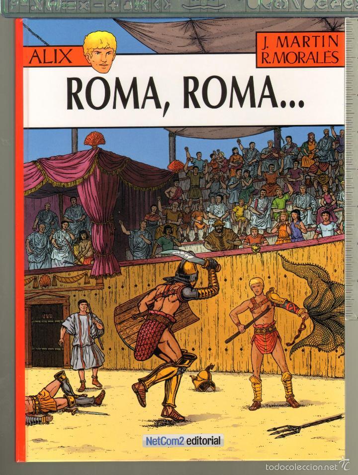 TEBEOS-COMICS CANDY - ALIX Nº 24 - 1ª ED. LIMITADA Y NUMERADA - ROMA, ROMA - J. MARTIN *AA99 (Tebeos y Comics - Comics Colecciones y Lotes Avanzados)