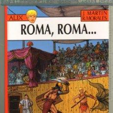 Cómics: TEBEOS-COMICS CANDY - ALIX Nº 24 - 1ª ED. LIMITADA Y NUMERADA - ROMA, ROMA - J. MARTIN *AA99. Lote 56971167