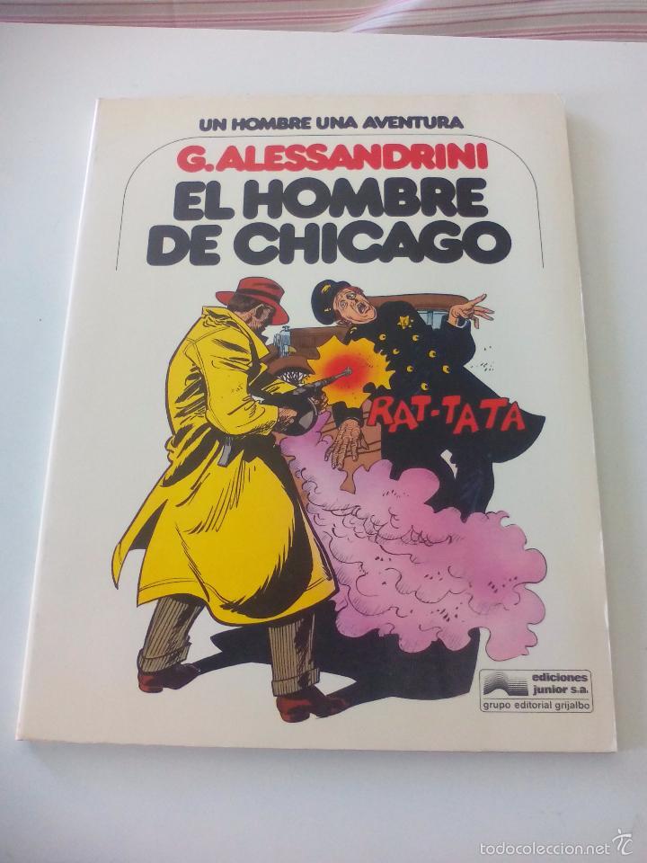 EL HOMBRE DE CHICAGO. G. ALESSANDRINI. UN HOMBRE UNA AVENTURA Nº 3. 1979. EDICIONES JUNIOR, GRIJALBO (Tebeos y Comics Pendientes de Clasificar)