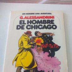 Cómics: EL HOMBRE DE CHICAGO. G. ALESSANDRINI. UN HOMBRE UNA AVENTURA Nº 3. 1979. EDICIONES JUNIOR, GRIJALBO. Lote 56998135