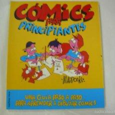 Cómics: CÓMICS PARA PRINCIPIANTES. UNA GUÍA PASO A PASO PARA APRENDER A DIBUJAR COMICS. ED. MARTINEZ ROCA. Lote 57092164