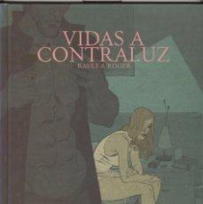 Cómics: VIDAS A CONTRALOZ. ED. DIABOLO 2006. TAPA DURA. Lote 57097822
