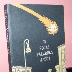 Cómics: EN POCAS PALABRAS. JASON. ASTIBERRI. Lote 57217178