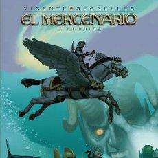 Cómics: EL MERCENARIO 11 - LA HUIDA - VICENTE SEGRELLES - PONENT MON. Lote 57277918