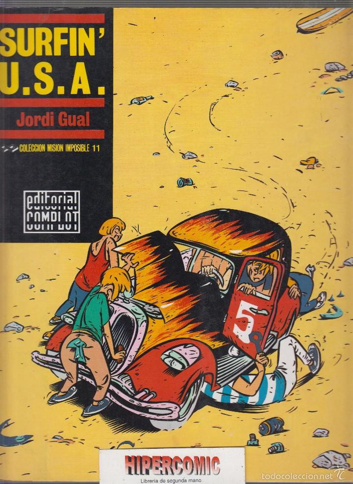 SURFIN U.S.A, / JORDI GUAL, COLECCIÓN MISIÓN IMPOSIBLE Nº 11, -ED. EDITORIAL COMPLOT (Tebeos y Comics - Comics otras Editoriales Actuales)