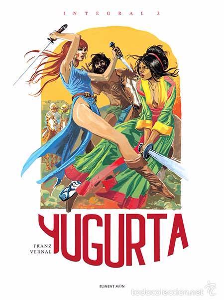 YUGURTA INTEGRAL 2 FRANZ VERNAL PONENT MON (Tebeos y Comics - Comics otras Editoriales Actuales)
