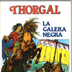 Cómics: THORGAL - LA GALERA NEGRA - ROSINSKI & VAN HAMME - DISTRINOVEL - AÑO 1982.. Lote 57327548