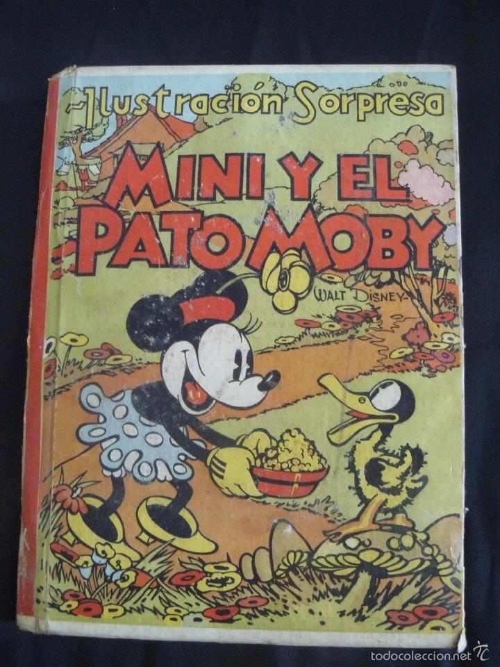 MINI Y EL PATO MOBY, EDITORIAL MOLINO, 1934, ILUSTRACION SORPRESA (Tebeos y Comics Pendientes de Clasificar)