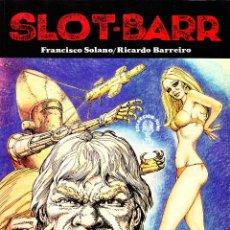 Cómics: SLOT-BARR. FRANCISCO SOLANO/RICARDO BARREIRO, EXTRA TUMI 3. Lote 57384561