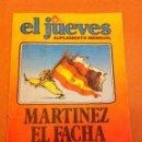 Cómics: EL JUEVES - SUPLEMENTO MENSUAL : MARTINEZ EL FACHA (1979). Lote 57385888