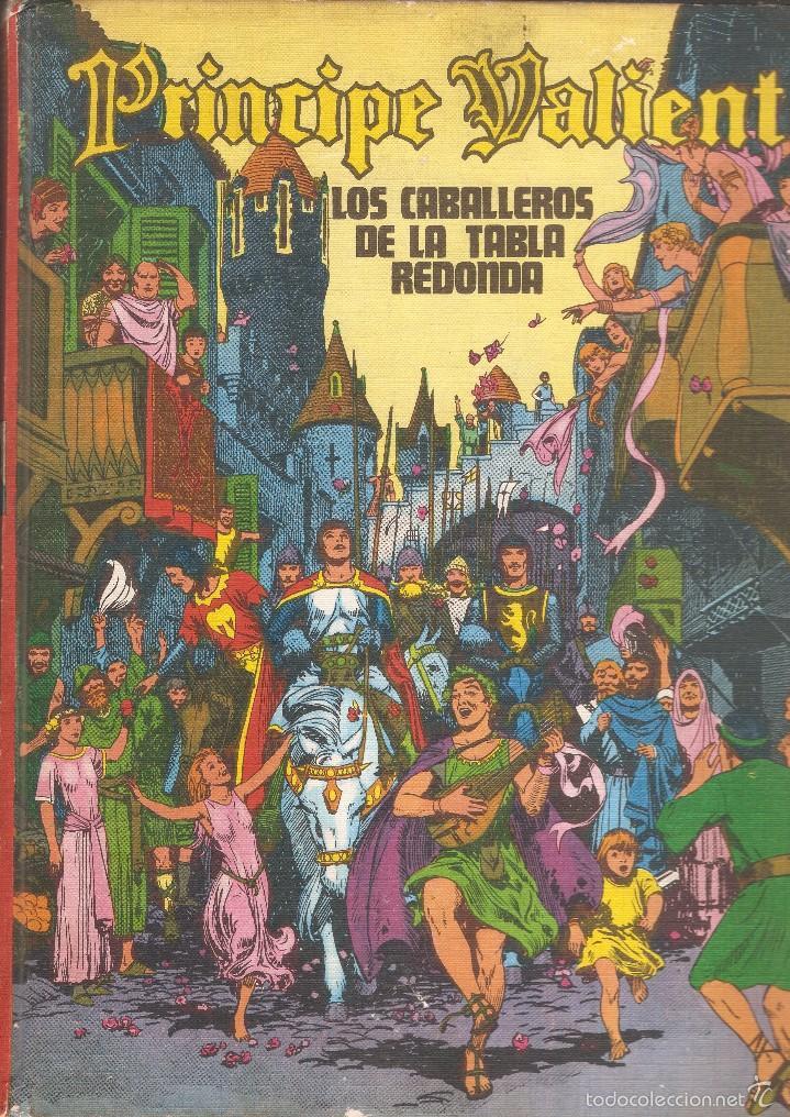 PRÍNCIPE VALIENTE - LOS CABALLEROS DE LA TABLA REDONDA HEROES DEL COMIC TOMO I - BURU LAN ED., 1972. (Tebeos y Comics - Buru-Lan - Principe Valiente)