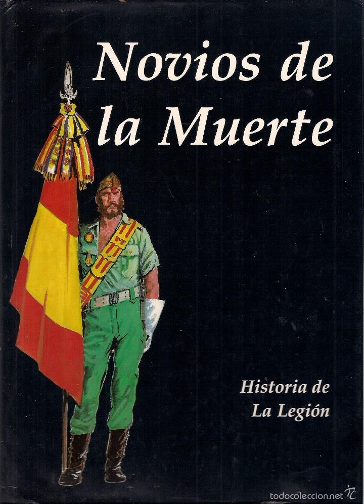 NOVIOS DE LA MUERTE. HISTORIA DE LA LEGIÓN. MARIO BORRELL RODRIGO. GUIÓN: J. LLACUNA Y J. Mª POLLSL (Tebeos y Comics - Comics otras Editoriales Actuales)