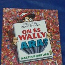 Cómics: ¿DÓNDE ESTÁ WALLY? / ON ÉS WALLY ARA? PERDUT FA MILERS D'ANYS! - MARTIN HANDFORD - VERSIÓN CATALAN. Lote 190880555