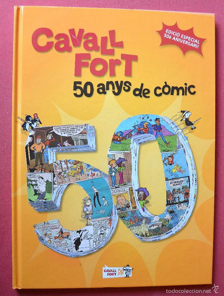 CAVALL FORT - 50 ANYS DE COMIC - EDICIO ESPECIAL 50E ANIVERSARI - EDICIONS CAVALLFORT 1º EDICIO 2012 (Tebeos y Comics - Comics otras Editoriales Actuales)