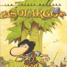 Cómics: PASOLARGO. LA COLLA DE LA PESSIGOLLA. PEREZ NAVARRO, JUAN. COMIC-139. Lote 288571083