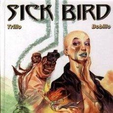 Cómics: SICK BIRD ( TRILLO / BOBILLO)IMAGICA COMICS. TAPA DURA. NUEVO. Lote 58095216