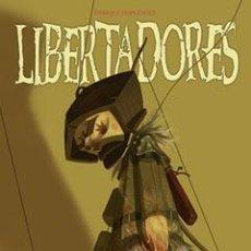 Cómics: LIBERTADORES. ENRIQUE FERNANDEZ. GLENAT. TAPA DURA. NUEVO. Lote 58096550