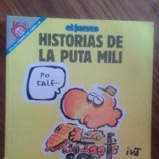 Fumetti: HISTORIAS DE LA PUTA MILI IVÁ. PENDONES DEL HUMOR 69.BUEN ESTADO. TOMO. RÚSTICA. Lote 58183966