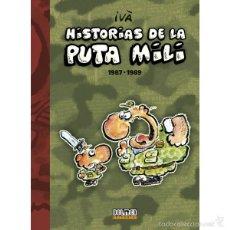 Cómics: CÓMICS. HISTORIAS DE LA PUTA MILI 1987-1989 - IVÀ (CARTONE). Lote 58219658