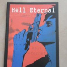 Cómics: HELL ETERNAL - POSIBLE ENVÍO GRATIS - RECERCA EDITORIAL - JAMIE DELANO & SEAN PHILLIPS. Lote 58383380