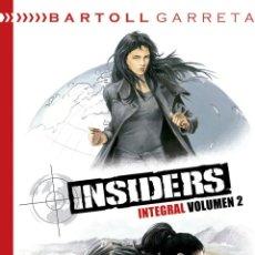 Cómics: CÓMICS. INSIDERS INTEGRAL VOL. 02 - JEAN-CLAUDE BARTOLL/RENAUD GARRETA (CARTONE). Lote 59078160