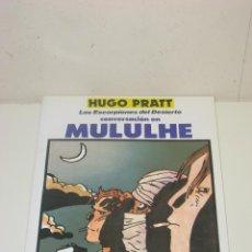 Cómics: LOS ESCORPIONES DEL DESIERTO CONVERSACIÓN EN MULULHE DE HUGO PRATT. Lote 58595391