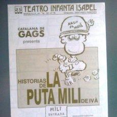 Cómics: HISTORIAS DE LA PUTA MILI DE IVÁ. FOLLETO TEATRO INFANTA ISABEL, MADRID. TRÍPTICO. 1990.CON VIÑETAS.. Lote 58803931