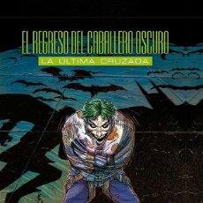 Cómics: EL REGRESO DEL CABALLERO OSCURO - LA ÚLTIMA CRUZADA - ECC. Lote 59208700