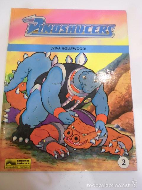 DINOSAUCERS - VIVA HOLLYWOOD- TAPA DURA - EDICIONES JUNIOR 1990 (Tebeos y Comics Pendientes de Clasificar)