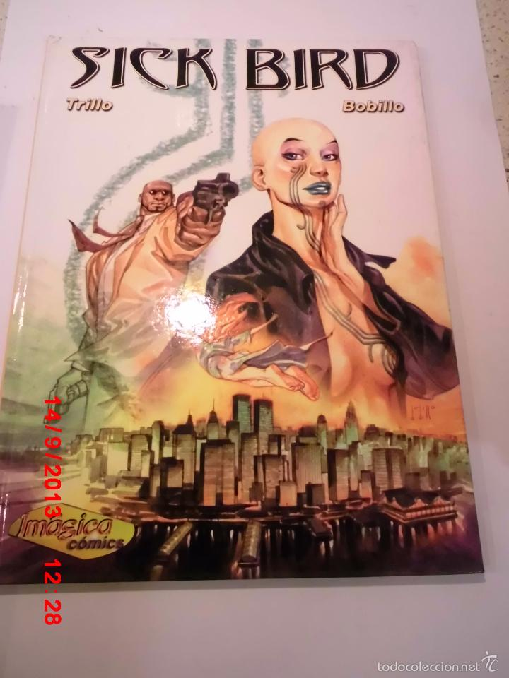 SICK BIRD - NUM 2 - TAPA DURA- TRILLO & BOBILLO - IMAGICA COMICS 2001 (Tebeos y Comics Pendientes de Clasificar)