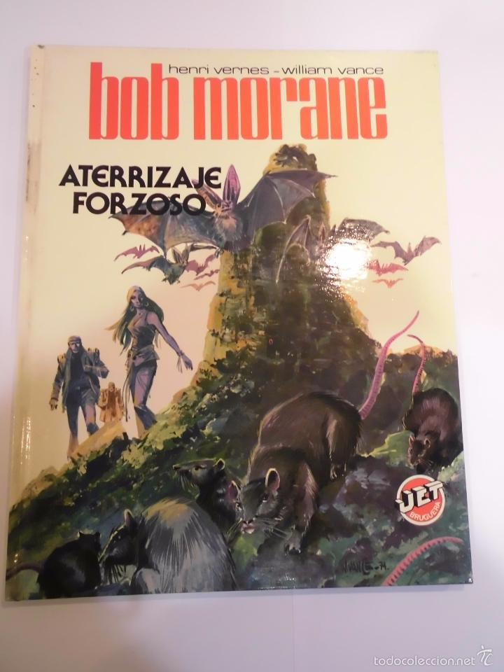 BOB MORANE - ATERRIZAJE FORZOZO- TAPA DURA- HENRI VERNES & WIALLIAM VANCE - JET BRUGUERA 1983 (Tebeos y Comics Pendientes de Clasificar)