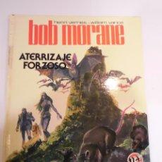Cómics: BOB MORANE - ATERRIZAJE FORZOZO- TAPA DURA- HENRI VERNES & WIALLIAM VANCE - JET BRUGUERA 1983. Lote 60646843