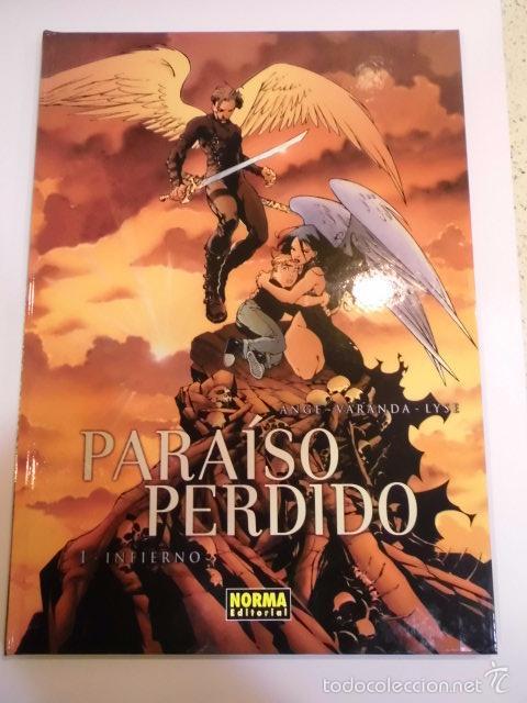 PARAISO PERDIDO - 1 - INFIERNO- TAPA DURA - ANGE & XAVIERT & ALEXE NORMA EDITORIAL 2005 (Tebeos y Comics Pendientes de Clasificar)