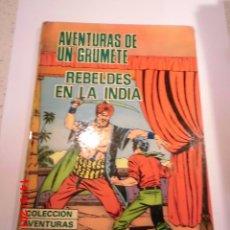 Cómics: AVENTURAS DE UN GRUMETE - REBELDES EN LA INDIA- TAPA DURA - PRODUCCIONES EDITORIALES 1973. Lote 60648171