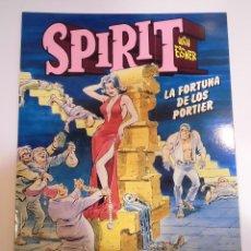 Cómics: SPIRIT - LA FORTUNA DE LOS PORTIER - WILL EISNER - NORMA - 1991. Lote 167194896