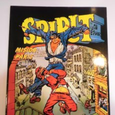 Cómics: SPIRIT - MISION: PARIS - WILL EISNER - NORMA - 1988. Lote 167194798