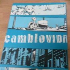 Cómics: CAMBIOVIDA (CAMBIO VIDA) - EDICIONS DE PONENT -. Lote 60769107