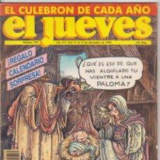 Cómics: EL JUEVES. LOTE DE 10 EJEMPLARES: 647,694,696,715,753,759,799,835,1121,1250.. Lote 60803103