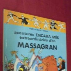 Cómics: MASSAGRAN. Nº 2. AVENTURES ENCARA MÉS EXTRAORDINARIES D'EN MASSAGRAN. EDITORIAL CASALS. EN CATALÁ.. Lote 61439231