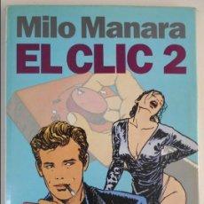 Cómics: EL CLIC 2. MILO MANARA. NORMA EDITORIAL, 1992. TAPA DURA CON SOBRECUBIERTA. COLOR. 60 PAGINAS. 650 G. Lote 61798632