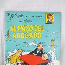 Cómics: CÓMIC TAPA DURA - GIL PUPILA - 3. EL PASO DEL AHOGADO - ED. CASALS, 1987. Lote 61890680