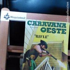 Cómics: CARAVANA OESTE RIFLE . Lote 61898824