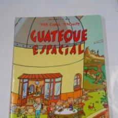 Cómics: GUATEQUE ESPACIAL. MARISCAL THE COBI TROUPE. CIRCULO DE LECTORES. PLAZA JANES. TDK300. Lote 165122134